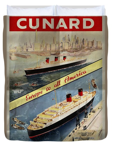 Cunard - Europe To All America - Vintage Poster Folded Duvet Cover