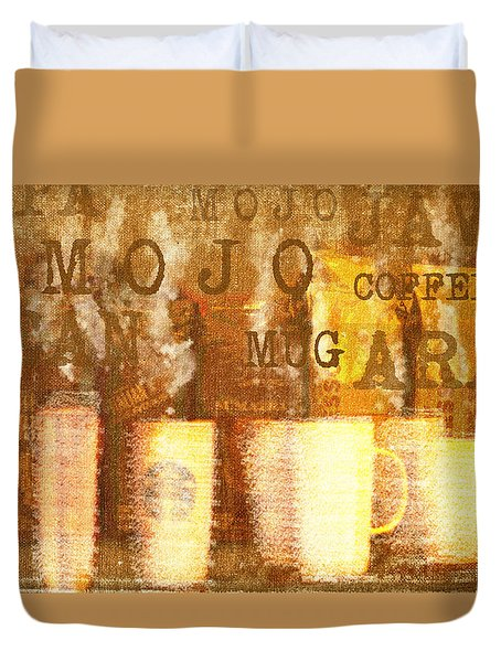 Cup Of Coffee Java Mojo II Duvet Cover by Suzanne Powers
