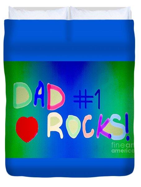 Dad Rocks Duvet Cover by Raul Diaz