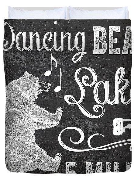 Dancing Bear Lake Rustic Cabin Sign Duvet Cover