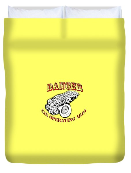 Danger Sax Operating Area Duvet Cover