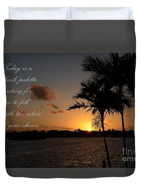 Duvet Cover featuring the photograph Dawn's Blank Palette by Pamela Blizzard