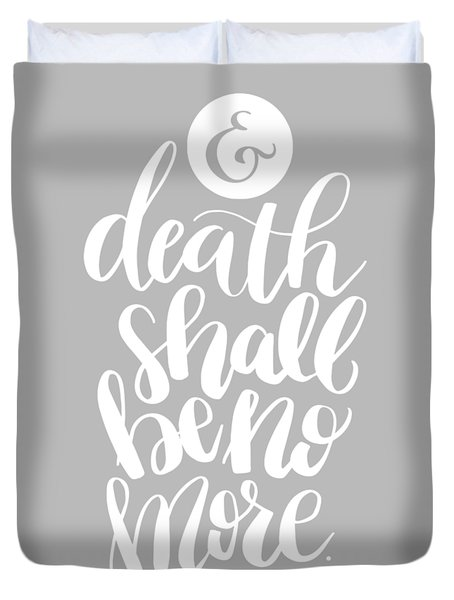 Death Shall Be No More Duvet Cover