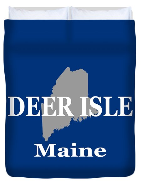 Duvet Cover featuring the photograph Deer Isle Maine State City And Town Pride  by Keith Webber Jr