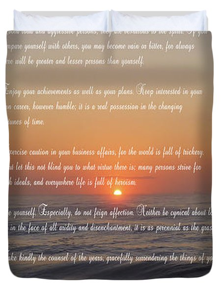 Desiderata ......... Desired Things Duvet Cover