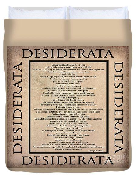 Desiderata - Spanish- Poema Escrito Por Max Ehrmann Duvet Cover