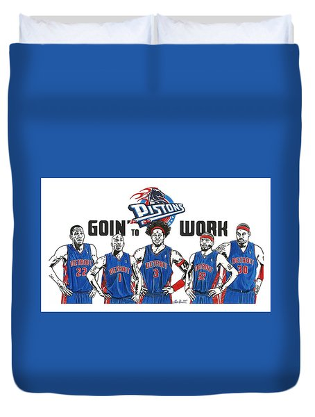 Detroit Goin' To Work Pistons Duvet Cover