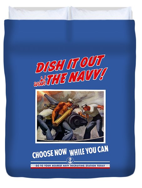Dish It Out With The Navy Duvet Cover by War Is Hell Store