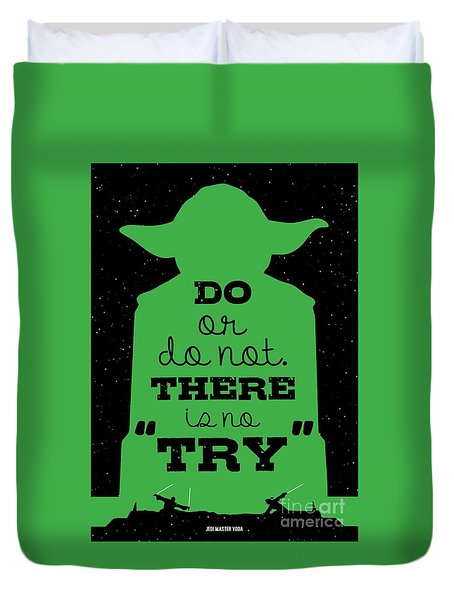 Do Or Do Not There Is No Try. - Yoda Movie Minimalist Quotes Poster Duvet Cover