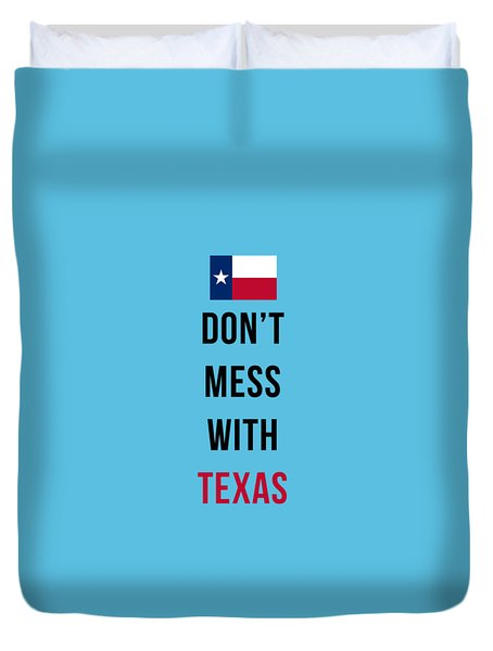 Don't Mess With Texas Tee Blue Duvet Cover
