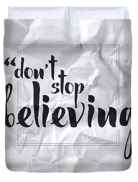 Don't Stop Believing Duvet Cover
