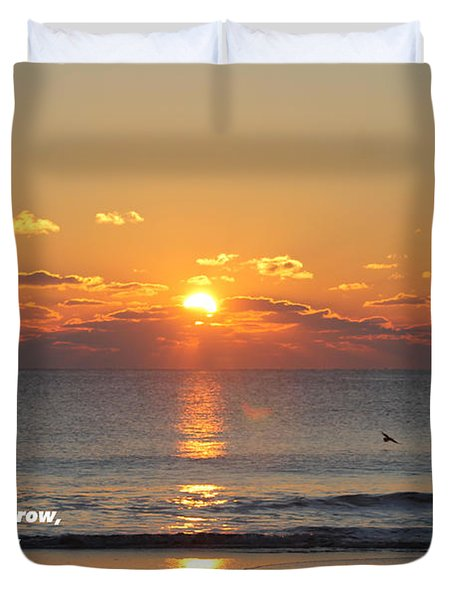Don't Wish For Tomorrow... Duvet Cover