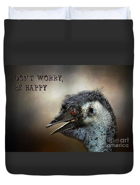 Don't Worry  Be Happy Duvet Cover by Kaye Menner