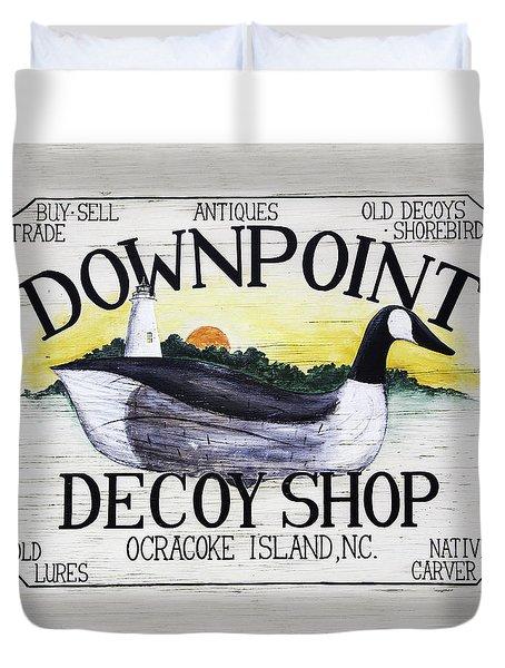 Downpoint Decoy Sign Duvet Cover