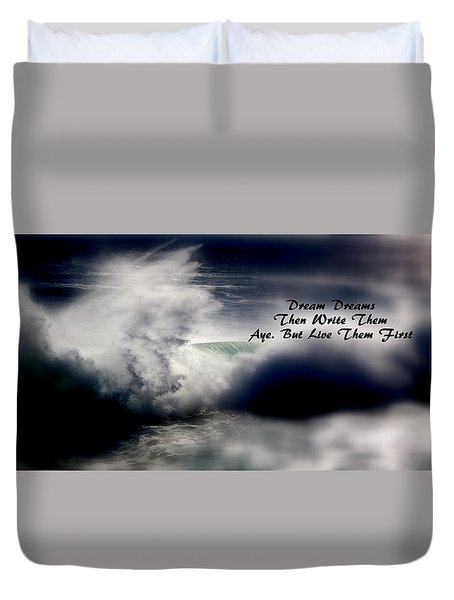 Duvet Cover featuring the photograph Dream Dreams by Greg DeBeck