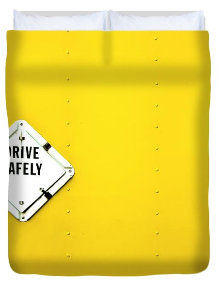 Drive Safely Duvet Cover
