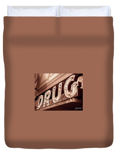 Drug Store Sign - Vintage Downtown Pharmacy Duvet Cover