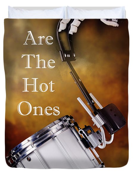 Drummers Are The Hot Ones Duvet Cover