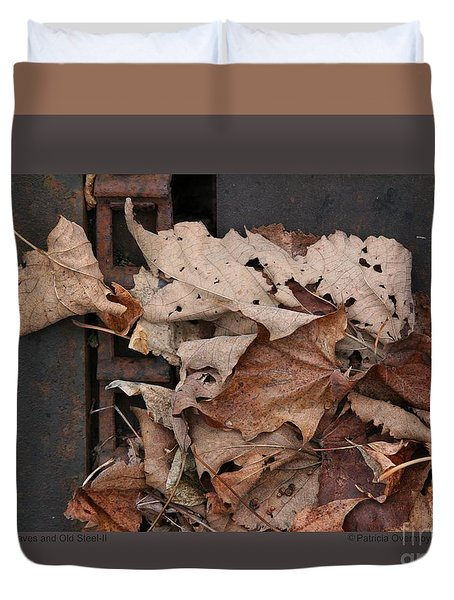 Dry Leaves And Old Steel-ii Duvet Cover by Patricia Overmoyer