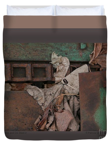 Dry Leaves And Old Steel-v Duvet Cover by Patricia Overmoyer