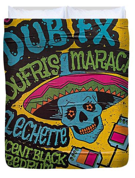 Dub Fx And Zoufris Maracas Poster Duvet Cover
