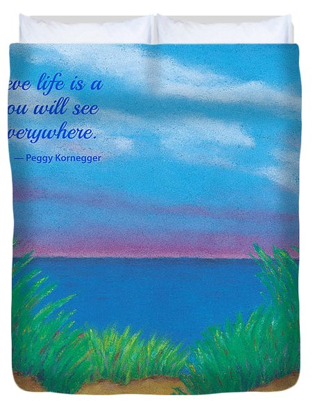 Dunes At Dawn - With Quote Duvet Cover