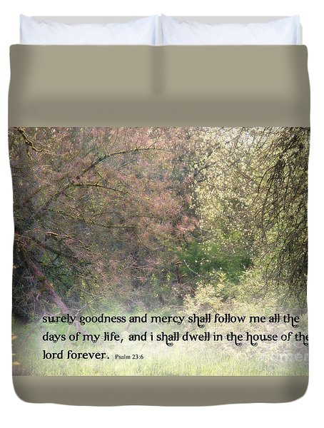 Dwell In The House Of The Lord Duvet Cover by Erica Hanel