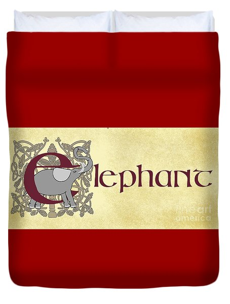Duvet Cover featuring the digital art E Is For Elephant by Donna Huntriss