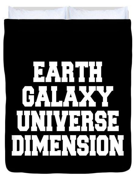 Earth Galaxy Universe Dimension Duvet Cover