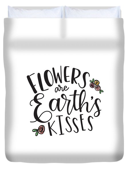 Duvet Cover featuring the mixed media Earths Kisses by Nancy Ingersoll