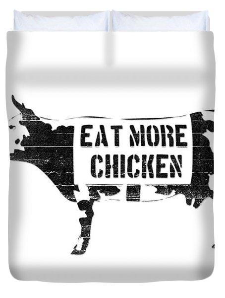 Eat More Chicken Duvet Cover