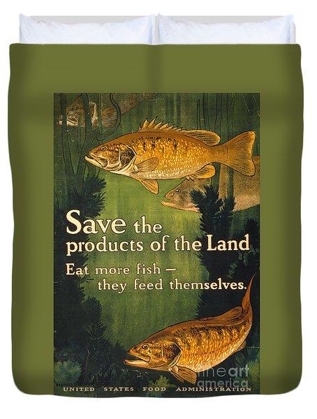 Eat More Fish Vintage World War I Poster Duvet Cover by John Stephens