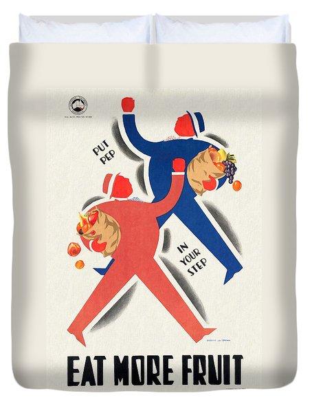 Eat More Fruit - Vintage Poster Restored Duvet Cover