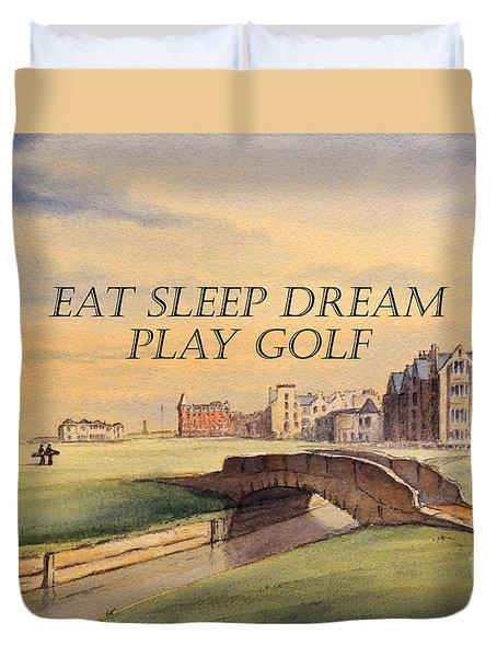 Eat Sleep Dream Play Golf Duvet Cover