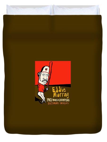 Eddie Murray Baltimore Orioles Duvet Cover by Jay Perkins