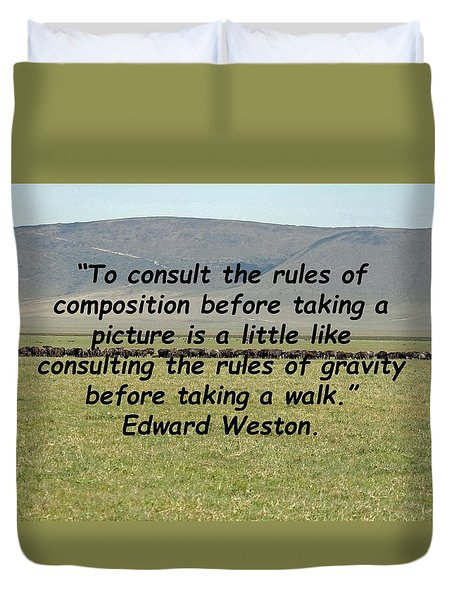 Edward Weston Quote Duvet Cover
