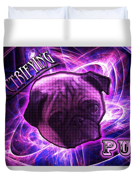 Electrifying Pug Duvet Cover