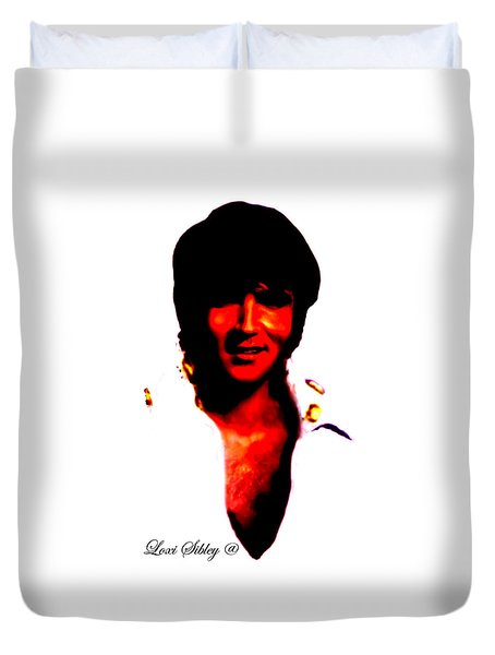 Duvet Cover featuring the mixed media Elvis By Loxi Sibley by Loxi Sibley