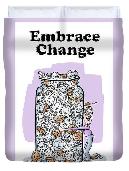 Embrace Change Duvet Cover