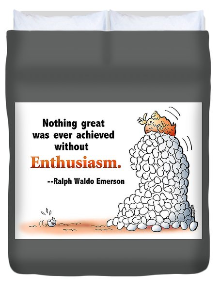 Embrace Enthusiasm Duvet Cover