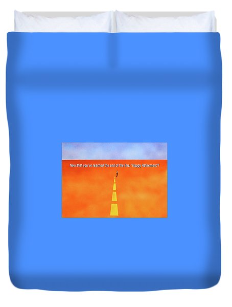 End Of The Line Greeting Card Duvet Cover