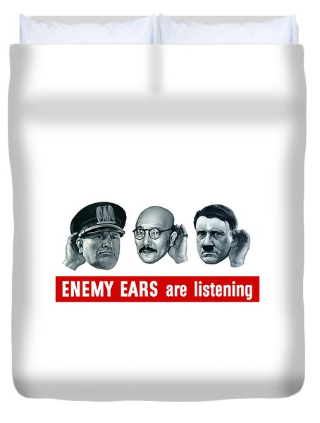 Enemy Ears Are Listening Duvet Cover by War Is Hell Store