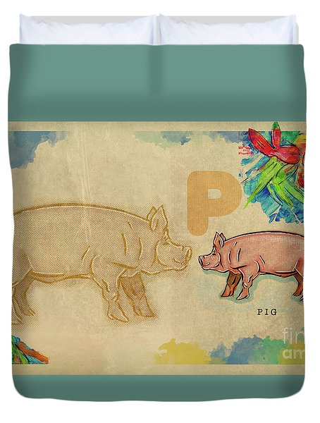 Duvet Cover featuring the drawing English Alphabet , Pig by Ariadna De Raadt
