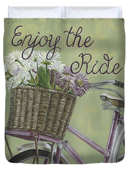 Enjoy The Ride Duvet Cover