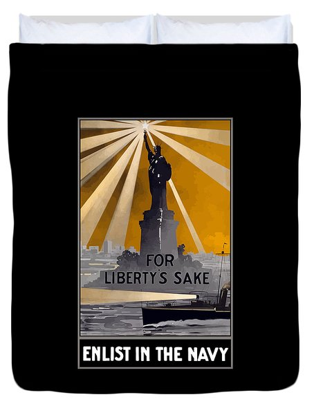 Enlist In The Navy - For Liberty's Sake Duvet Cover