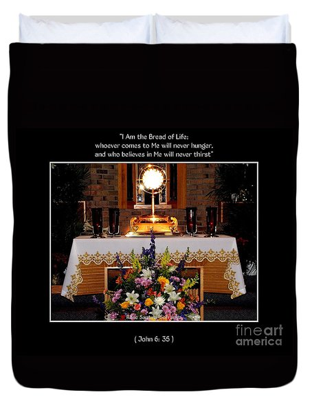Eucharist I Am The Bread Of Life Duvet Cover
