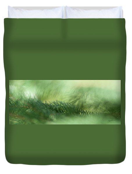 Evergreen Mist Duvet Cover by Ann Lauwers