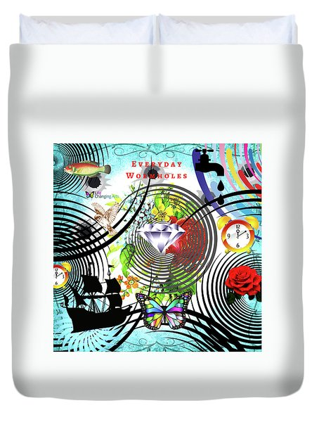 Everyday Wormholes Duvet Cover