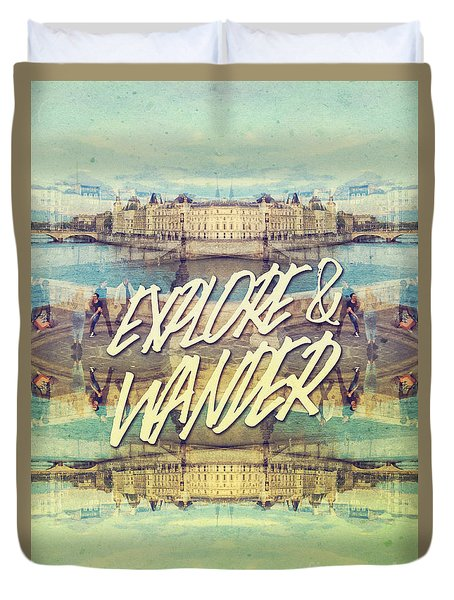 Explore And Wander Seine River Louvre Paris France Duvet Cover
