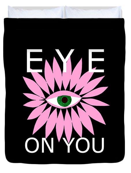Eye On You - Black Duvet Cover